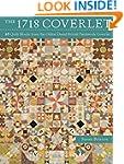The 1718 Coverlet: 69 Quilt Blocks fr...