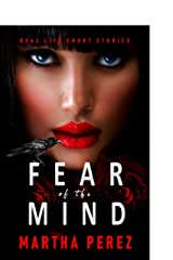 Fear of the Mind: Real Life Short Stories Paperback