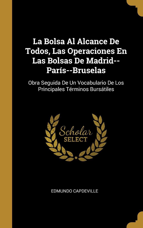 La Bolsa Al Alcance De Todos, Las Operaciones En Las Bolsas ...