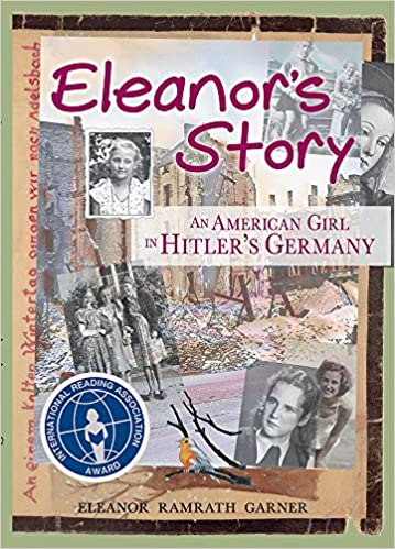 Amazon eleanors story an american girl in hitlers germany amazon eleanors story an american girl in hitlers germany 0765288529635 eleanor ramrath garner books fandeluxe Images