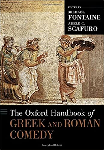 Image result for oxford handbook greek roman comedy fontaine