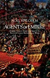 Agents of Empire: Knights, Corsairs, Jesuits and Spies in the Sixteenth-Century Mediterranean World by Noel Malcolm (28-May-2015) Hardcover