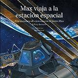Max Viaja a la Estacion Espacial, Jeffrey Bennett, 1937548325