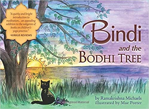 Bindi and the Bodhi Tree: Ramakrishna Michaels, Mae Porter ...