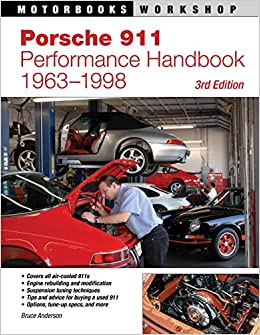 Porsche 911 Performance Handbook, 1963-1998: 3rd Edition Motorbooks Workshop: Amazon.es: Bruce Anderson: Libros en idiomas extranjeros