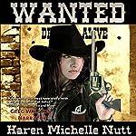 Wanted | Karen Michelle Nutt