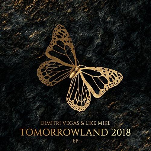 Tomorrowland 2018 EP (Dimitri Vegas And Like Mike)