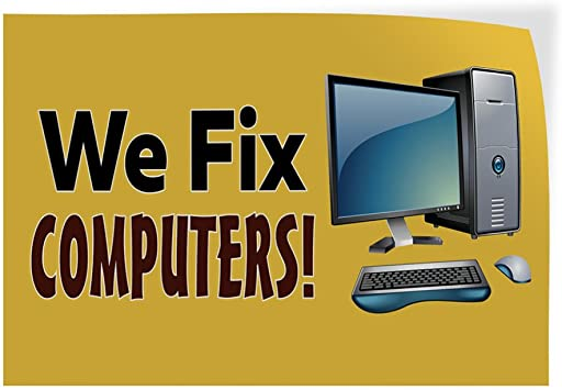 Decal Sticker Multiple Sizes We Fix Computers Business Style S Business We Fix Computers Outdoor Store Sign White 14inx10in Set of 10