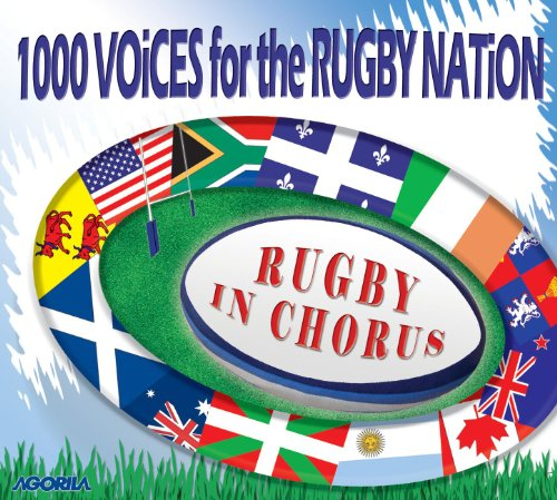 1000 Rugby (1000 voices for the Rugby Nation - Rugby in Chorus)