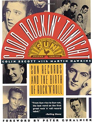 Good Rockin' Tonight: Sun Records and the Birth of Rock 'N' Roll pdf epub
