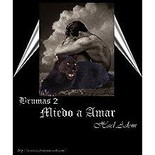 Miedo a Amar (Brumas nº 2) (Spanish Edition) Nov 4, 2011