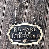 Beware of the Direwolf - Black Door Sign