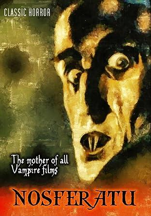 Amazon com: Nosferatu: The Mother of all Vampire Films: Movies & TV