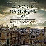 The Song of Hartgrove Hall: A Novel | Natasha Solomons