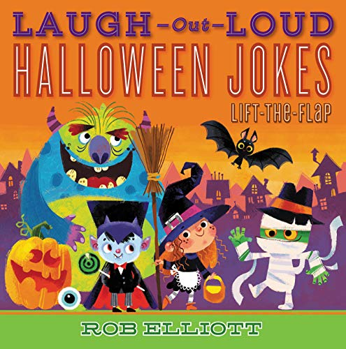 Laugh-Out-Loud Halloween Jokes: Lift-the-Flap (Laugh-Out-Loud Jokes for
