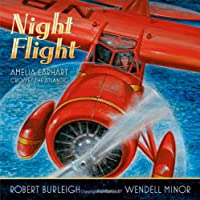 Night Flight: Amelia Earhart Crosses the Atlantic