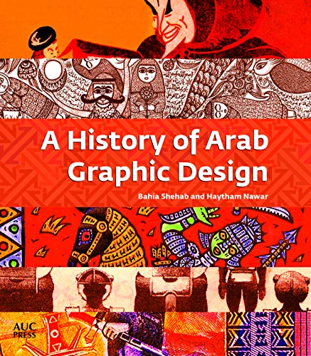 A History of Arab Graphic Design ()