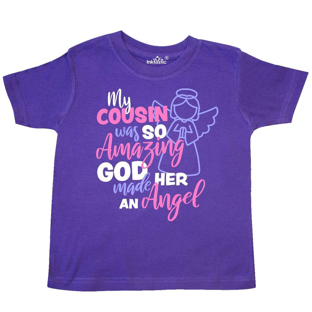 inktastic My Cousin was So Amazing God Made Her an Angel Toddler T-Shirt