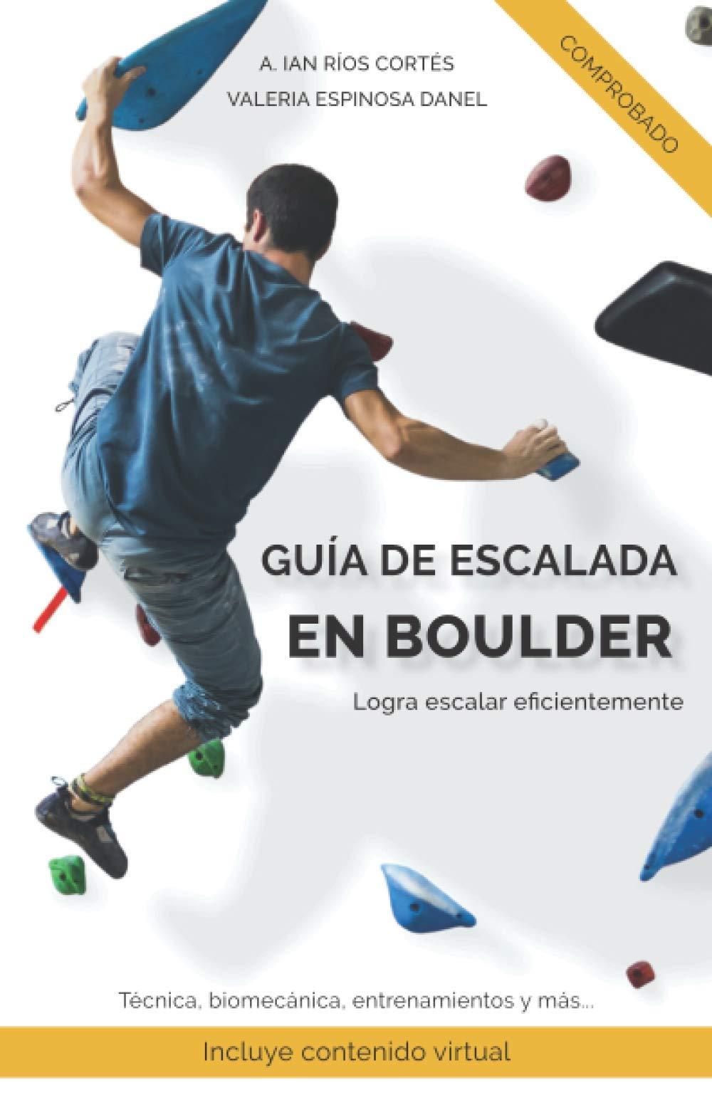 Guía de Escalada en Boulder: Logra escalar eficientemente ...
