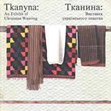 Tkanyna: An exhibit of Ukrainian weaving