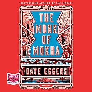 The Monk of Mokha Audiobook