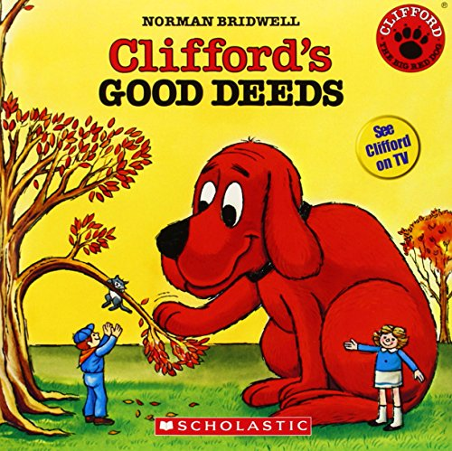 Pictures Clifford Big Red Dog - Clifford's Good Deeds (Clifford the Big Red Dog (Scholastic Audio))(Book with CD)