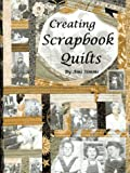 Creating Scrapbook Quilts, Ami Simms, 0943079047
