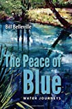The Peace of Blue: Water Journeys