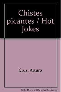Chistes picantes / Hot Jokes (Spanish Edition)