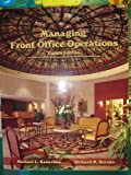 Managing Front Office Operations, Michael L. Kasavana, Richard M. Brooks, 0866123385