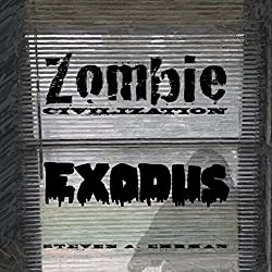 Zombie Civilization: Exodus