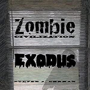 Zombie Civilization: Exodus Audiobook
