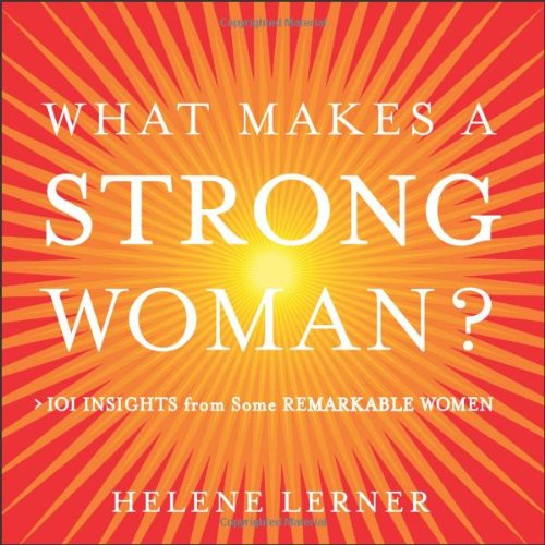Strong what woman a makes What Are