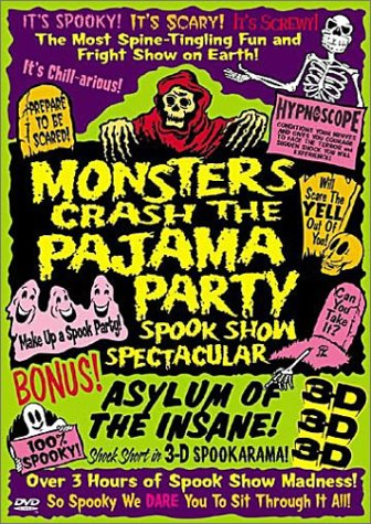 Monsters Crash the Pajama Party: Spook Show -