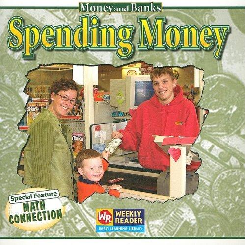 Read Online Spending Money (Money and Banks) pdf
