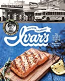 Ivar s Seafood Cookbook: The O-fish-al Guide to Cooking the Northwest Catch