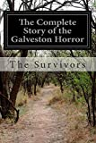 The Complete Story of the Galveston Horror, The Survivors, 1500201456