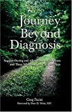 Journey Beyond Diagnosis, Greg Pacini, 0975318063
