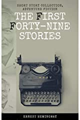 THE FIRST FORTY-NINE STORIES Kindle Edition
