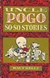 Uncle Pogo So-So Stories, Walt Kelly, 0839823886
