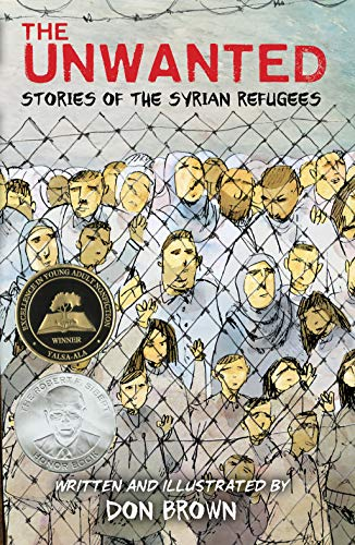 Book cover: The Unwanted: Stories of the Syrian Refugees by Don Brown
