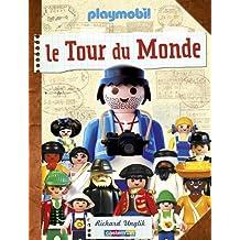TOUR DU MONDE AVEC PLAYMOBIL (LE)