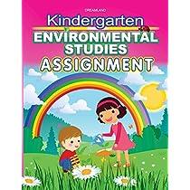 Kindergarten Environmental Studies Assign. Kindergarten Environmental  Studies Assign. 08ff74587