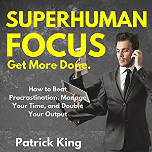 Superhuman Focus Hörbuch
