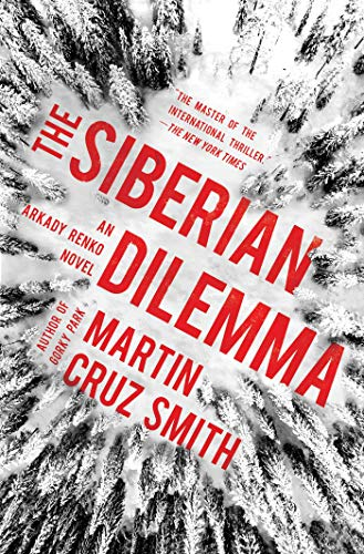 The Siberian Dilemma (9) (The Arkady Renko Novels)
