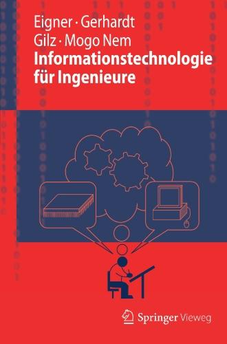 [PDF] Informationstechnologie fr Ingenieure Free Download | Publisher : Springer | Category : Computers & Internet | ISBN 10 : 3642248926 | ISBN 13 : 9783642248924
