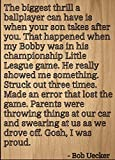 """""""The biggest thrill a ballplayer can have..."""" quote by Bob Uecker, laser engraved on wooden plaque - Size: 8""""x10"""""""