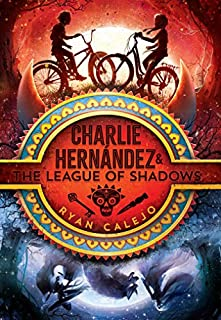 Book Cover: Charlie Hernández & the League of Shadows