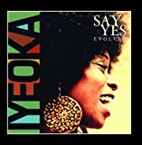 Say Yes Evolved