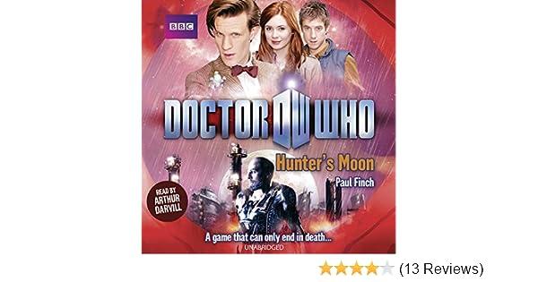 Doctor Who Hunters Moon Paul Finch 9781483044057 Amazon Books